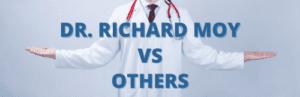 Dr. Richard Moy vs Others